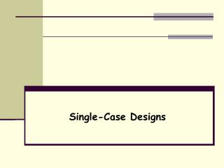 Single-Case Designs