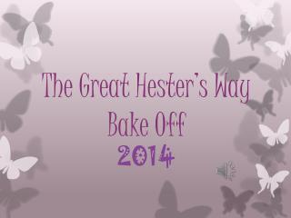 The Great Hester's Way Bake Off 2014