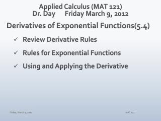 Applied Calculus (MAT 121) Dr. Day	Friday March 9, 2012