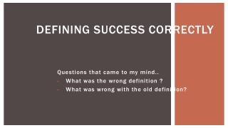 Defining success CORRECTLY