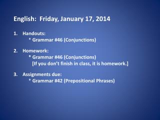 English:   Fri day , January 17,  2014