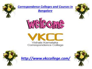 Correspondence  Colleges  and Courses in  Bangalore