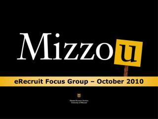 eRecruit  Focus Group – October 2010