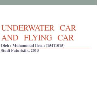 Underwater    Car  and    Flying   Car