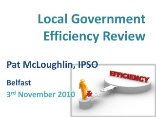 Local Government Efficiency Review