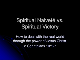 Spiritual Warfare, Satan Is Real