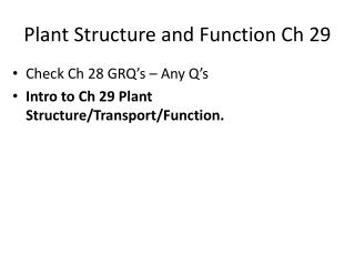 Plant Structure and Function  Ch  29
