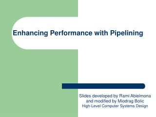 Enhancing Performance with Pipelining