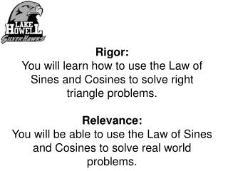 4-7a Law of  Sines  and the Law of Cosines