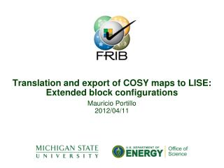 Translation and export of COSY maps to LISE:  Extended block configurations