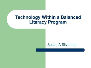 Technology Within a Balanced Literacy Program