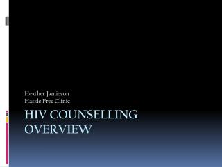 HIV Counselling Overview
