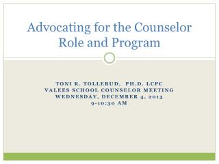 Advocating for the Counselor Role and Program