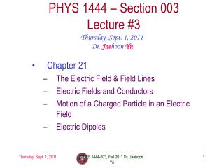 PHYS 1444 – Section  003 Lecture  #3