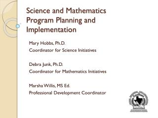 Science and Mathematics  Program Planning and Implementation