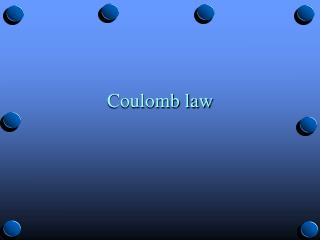 Coulomb law