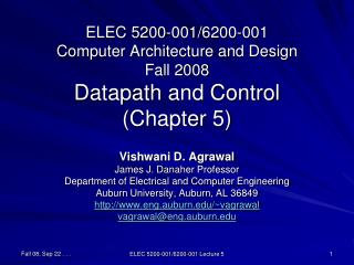 ELEC 5200-001/6200-001 Computer Architecture and Design Fall 2008  Datapath  and Control (Chapter 5)