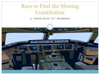Race to Find the Missing Constitution