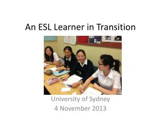 An ESL Learner in Transition