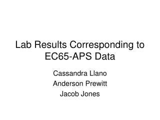 Lab Results Corresponding to EC65-APS Data