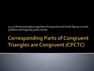 Corresponding Parts of Congruent Triangles are Congruent (CPCTC)