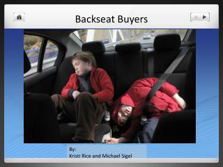 Backseat Buyers