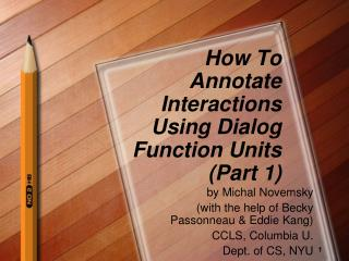 How To Annotate Interactions Using Dialog Function Units (Part 1)