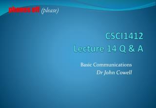 CSCI1412 Lecture 14 Q & A