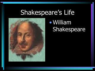Shakespeare's Life