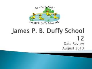 James P. B. Duffy School 12