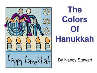 The Colors Of Hanukkah