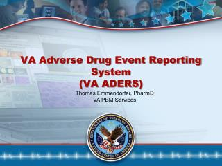 VA Adverse Drug Event Reporting System (VA ADERS)