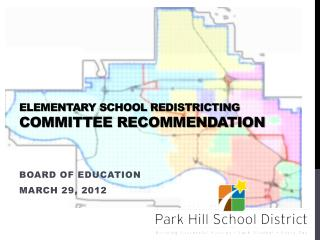 Elementary  School  Redistricting  Committee Recommendation