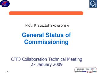 General Status of Commissioning