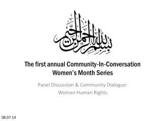 The first annual Community-In-Conversation Women's Month Series