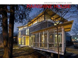 RAINSHINE HOUSE
