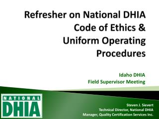 Refresher on National DHIA Code of Ethics &  Uniform Operating Procedures