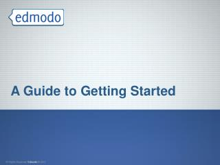 A Guide to Getting Started