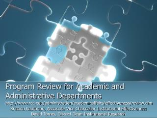 Program Review for Academic and Administrative Departments rcc/administration/academicaffairs/effectiveness/review.cfm