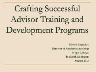 Crafting Successful Advisor Training and Development Programs