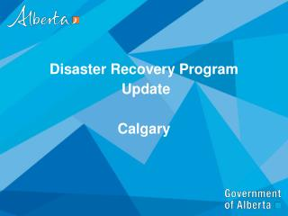 Disaster Recovery Program  Update Calgary