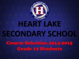 HEART LAKE SECONDARY SCHOOL