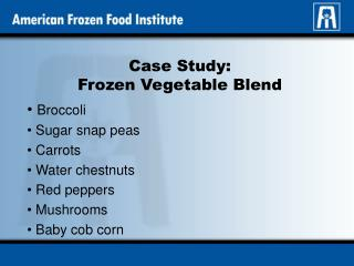 Case Study: Frozen Vegetable Blend