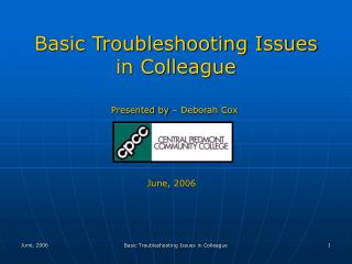 Basic Troubleshooting Issues in Colleague