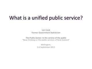 What  is a unified  public service ?