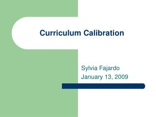 Curriculum Calibration