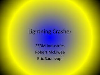 Lightning Crasher