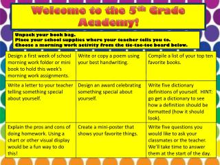 Welcome to the 5 th Grade Academy !