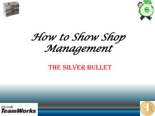 How to Show Shop Management