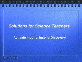 Solutions for Science Teachers